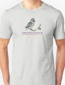 Kookaburra Sits In The Old Gum Tree T-Shirt