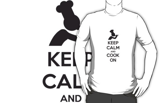 Keep Calm And Cook On Chef by Style-O-Mat