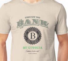 Trust No Bank Unisex T-Shirt