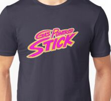 Gas Powered Stick! Unisex T-Shirt