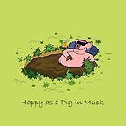 Happy as a Pig (clean) by Ellie Bailey
