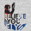 Believe You Can Fly  by bcboscia410