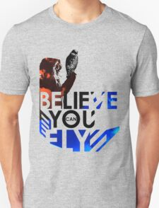 Believe You Can Fly  T-Shirt