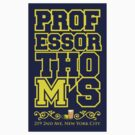 Professor Thoms-Michigan Sticker by SimpleSimonGD
