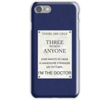 3 Whovian Words iPhone Case/Skin
