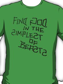 Simplest of Beasts T-Shirt