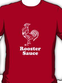 Rooster Sauce Sriracha T-Shirt