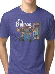 My Balrog And Me Tri-blend T-Shirt