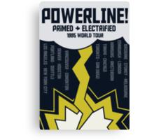 Powerline World Tour Canvas Print