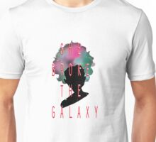 and SHE BROKE THE GALAXY Unisex T-Shirt