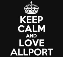 Keep Calm and Love ALLPORT by kandist