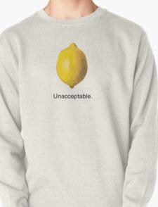 Unacceptable. Pullover