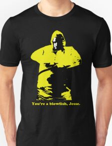 You're a Blowfish, Jesse T-Shirt