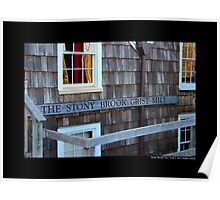 Historic Grist Mill Building Detail - Stony Brook, New York  Poster