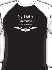 +5 Shirt of Sucking Up - For Dark Shirts T-Shirt