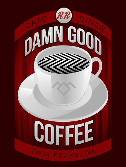 Damn Good Coffee by DeadRight
