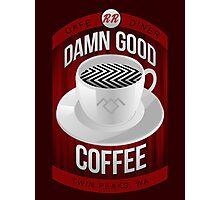 Damn Good Coffee Photographic Print