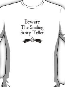 World of Darkness - Beware the Smiling Story Teller T-Shirt