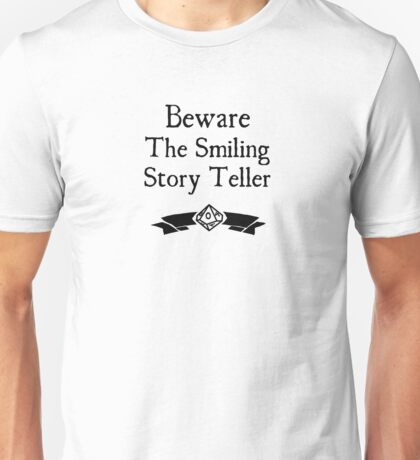 World of Darkness - Beware the Smiling Story Teller Unisex T-Shirt