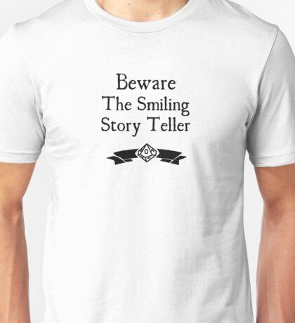 World of Darkness - Beware the Smiling Story Teller Unisex T-Shirt