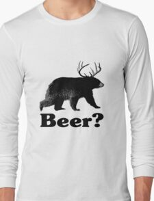Beer? Long Sleeve T-Shirt