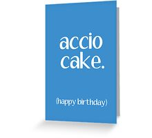 Accio Cake 2 Greeting Card