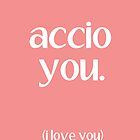 Accio You by writerfolk