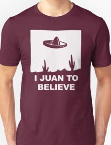 Juan To Believe T-Shirt