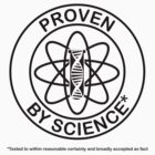 Proven by Science [dark design for light t-shirt] by bridge8