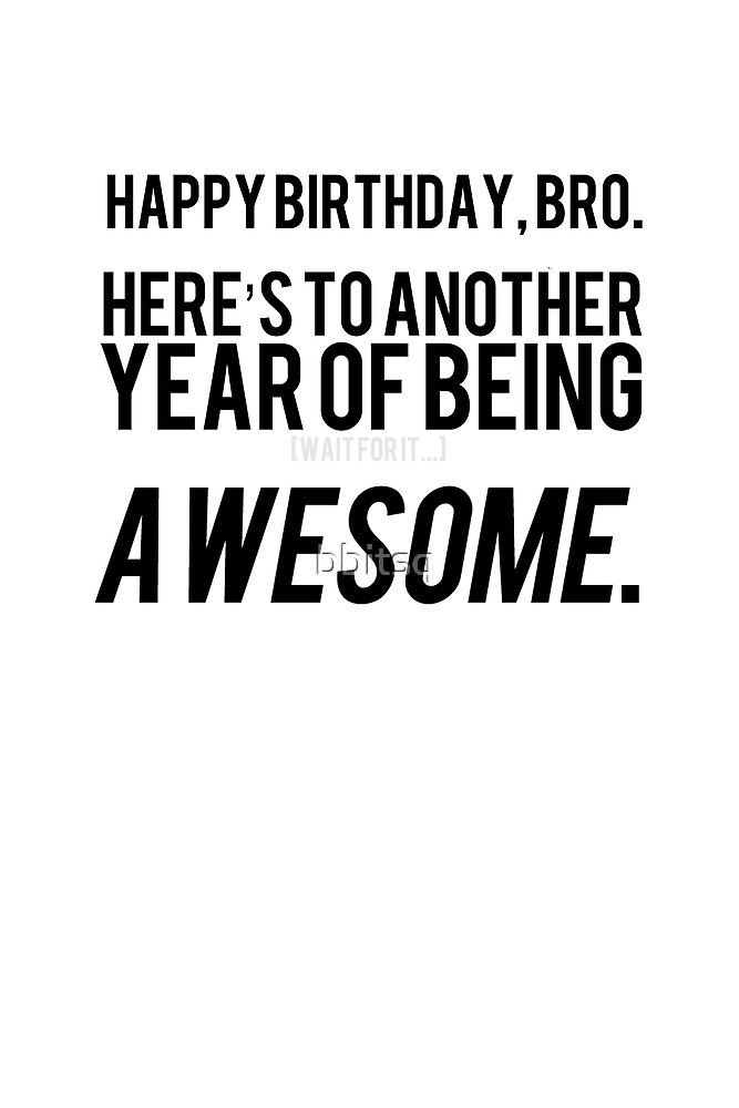 The Bro's Birthday Card by bbitsq