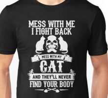 Dont Mess With My Cat Unisex T-Shirt