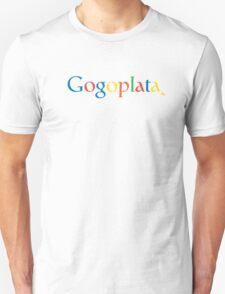 Gogoplata Unisex T-Shirt
