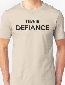 I Live In Defiance T-Shirt