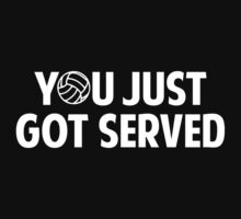 You Just Got Served by BrightDesign