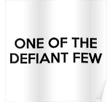 One Of The Defiant Few Poster