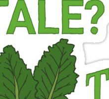 Food Stale? Try Kale!  Sticker