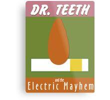 Dr. Teeth & the Electric Mayhem Metal Print
