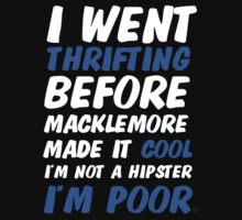 I'm Not a Hipster! T-Shirt