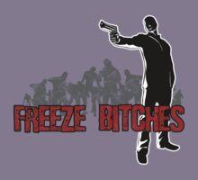 Freeze Bitches by GeekGamer