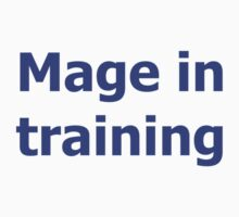 Mage in Training - World of Warcraft - WoW Kids Clothes