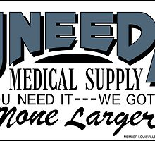 Uneeda Medical Supply (Return of the Living Dead) by Patrick David