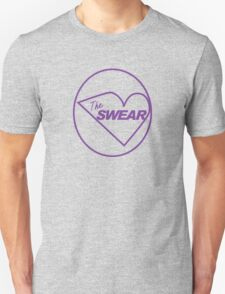 The Swear - Modern Swearers T-Shirt