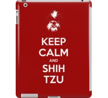 Keep Calm and Shih Tzu iPad Case/Skin