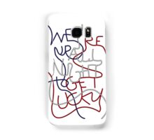 We're up all night to get lucky_SMALL Samsung Galaxy Case/Skin