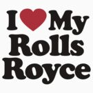 I Love My Rolls Royce	 by iheart