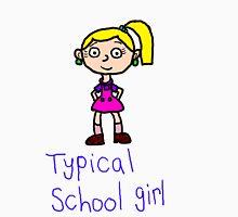 Typical school girl Unisex T-Shirt