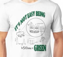 It's Not Easy Being Green (on light shirt) Unisex T-Shirt