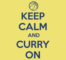 Keep Calm and Curry On T-Shirt by 785Tees