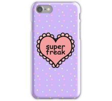 Offensive Heart Text - Super Freak iPhone Case/Skin