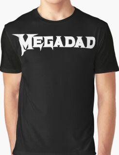 Megadad Graphic T-Shirt